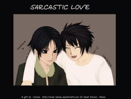 SARCASTIC LOVE by Miss-karaz