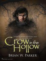 Crow-in-the-Hollow_COVER by Briansbigideas