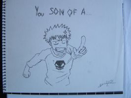 You SON OF A... by Urahara666