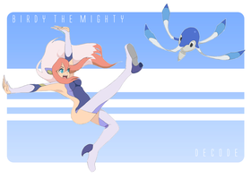 .:Birdy The Mighty:. by Mangostaa