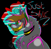 Just Fucking Smile by BipolarWolfy
