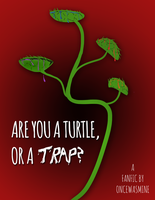 TMNT-Are you a Turtle or a Trap? by FlashyFashionFraud