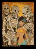 Mistress of the Mummies by BryanBaugh