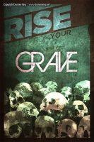 Rise From Your Grave by DKprints