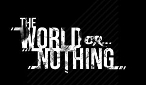 The World Or Nothing by HagerotH