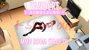 Yandere Simulator MMD Stage Yandere-chan Room [DL] by i-see-you1
