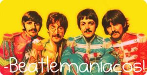 .:Beatlemaniacos:.. by OnlyLoveWillLast