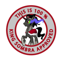 100 % King Sombra Approved by haselwoelfchen