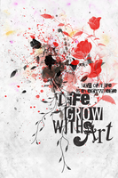 Life grow with Art by castles-609