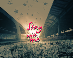 Stay with me by pkoc