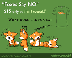 Woot Shirt - Foxes Say NO Printed! by fablefire