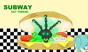 Subway! Eat Thresh! by majesticbananan