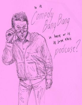 Comedy Bang Bang ep. 180 Catchphrase by TheEarwolfDeviantArt