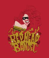 The Redhead Bandit by THEantastic