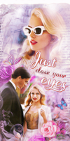 Just close your eyes by Ketrin3