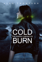 Cold Burn: The Demon Chronicles by AlexandriaDior