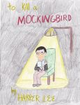 To Kill a Mockingbird by baudelairestitch