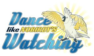 T-SHIRT: Dance Like Nobirdy's Watching by Brushfeather