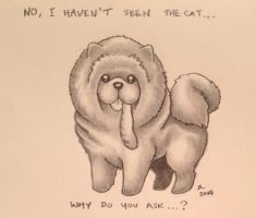 No, I Haven't Seen the Cat, Why Do You Ask? by Legrandzilla