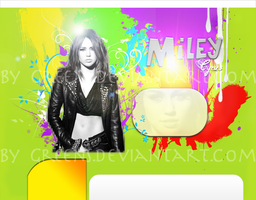 Miley Cyrus  Layout by GreenSlOw