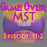 G.O. MST - Episode 11-2 by supercomputer276
