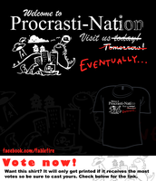 Woot Shirt - Welcome To Procrasti-Nation by fablefire