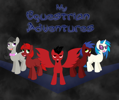 My Equestian Adventures by white-tigress-12158