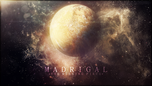 -Madrigal- by RikenProductions