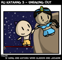 AU Kataang 3 - Sneaking Out by IslandWriter