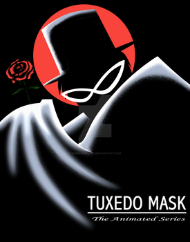 Tuxedo Mask - The Animated Series by dimensioncr8r