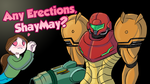 Any Erections, ShayMay? Title Card by shamethedawg