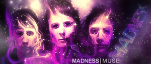 Muse - Madness by rafdesigns