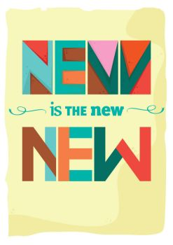 NEW is the new NEW by kic