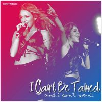 I can't be tamed by xblaackparadex