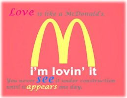 Love Is Like A McDonald's by guardian-lover