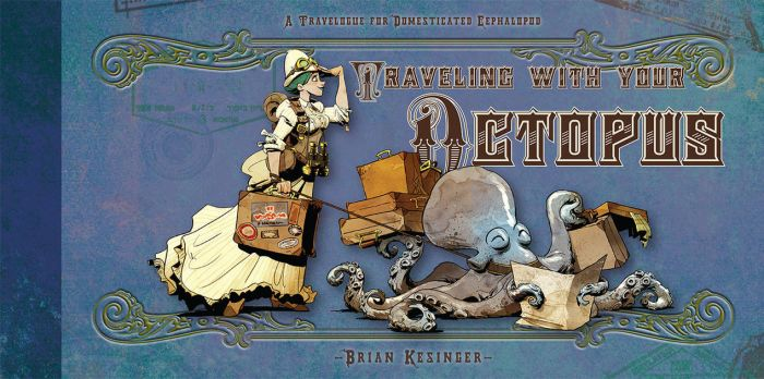 Traveling with your octopus by BrianKesinger