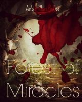 Forest of Miracles by amber-phillps