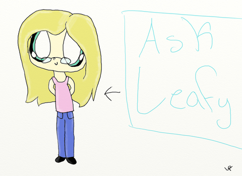 Ask Leafy! by leafpoolTC
