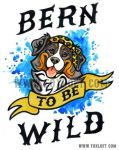 Bern To Be Wild by Foxfeather248