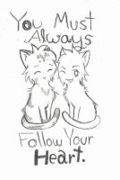 You Must Always Follow Your Heart by Applemist