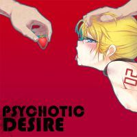 Psychotic Desire by Tempopopo