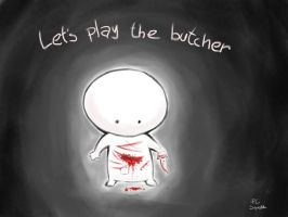 Who's gonna play the butcher? by pcsiqueira