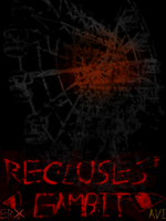 CC: Recluse's Gambit by Someguyfromcrowd