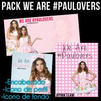 We Are #Paulovers Pack by Eme15
