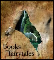 of Books and Fairytales by arrsistable
