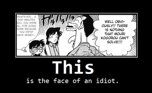...the face of an idiot... by Carys1o1