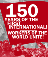 150th Anniversary of the First International by Party9999999