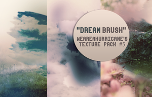 Dream Brush - Texture Pack by WeAreAHurricane14