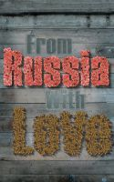 From Russia With Love by Rosien-HoH