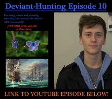 Deviant-Hunting Ep. 10 - YOUTUBE SERIES for ART by ImportAutumn